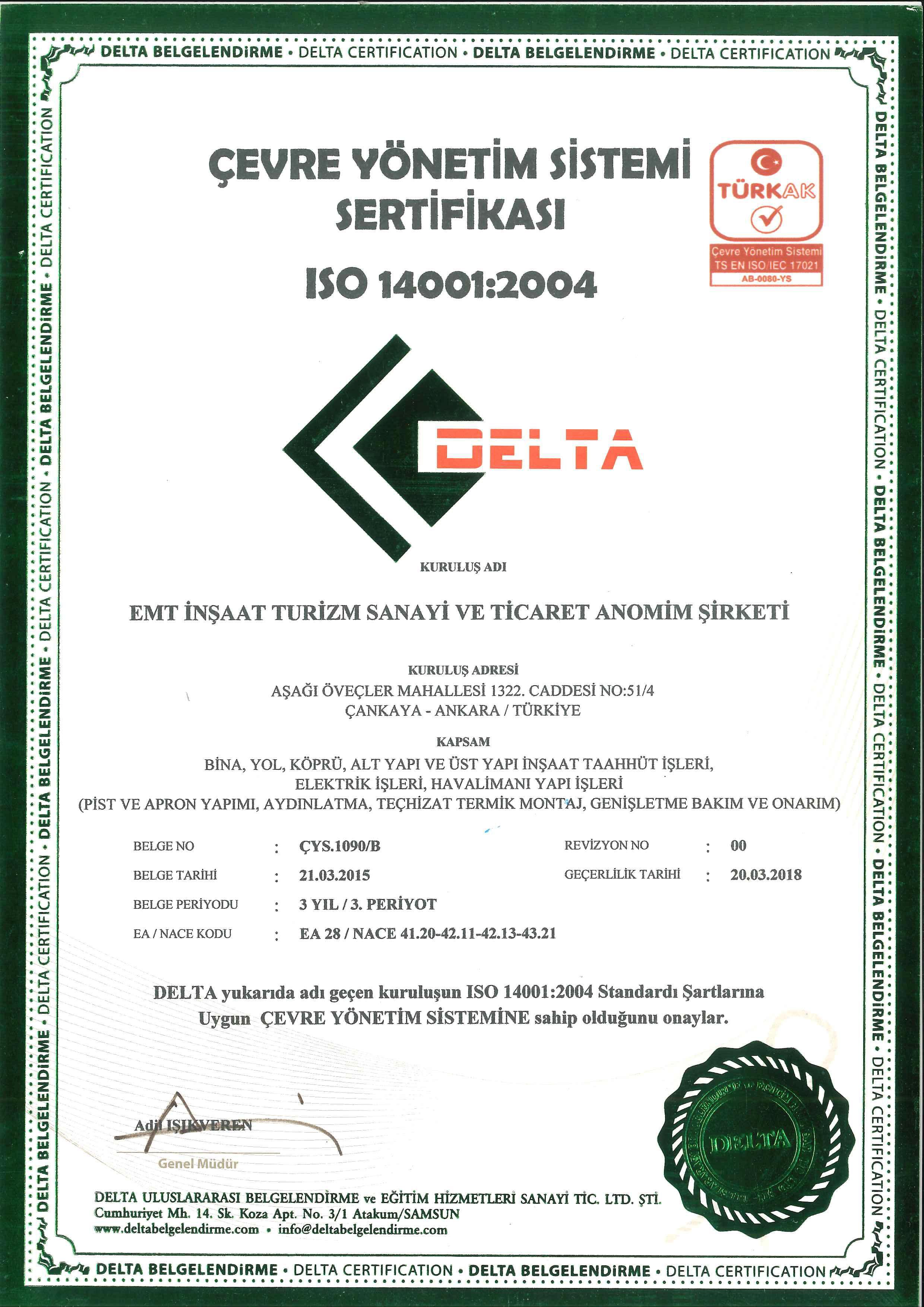 ÇEVRE YÖNETİM SİSTEMİ SERTİFİKASI ISO 14001:2004