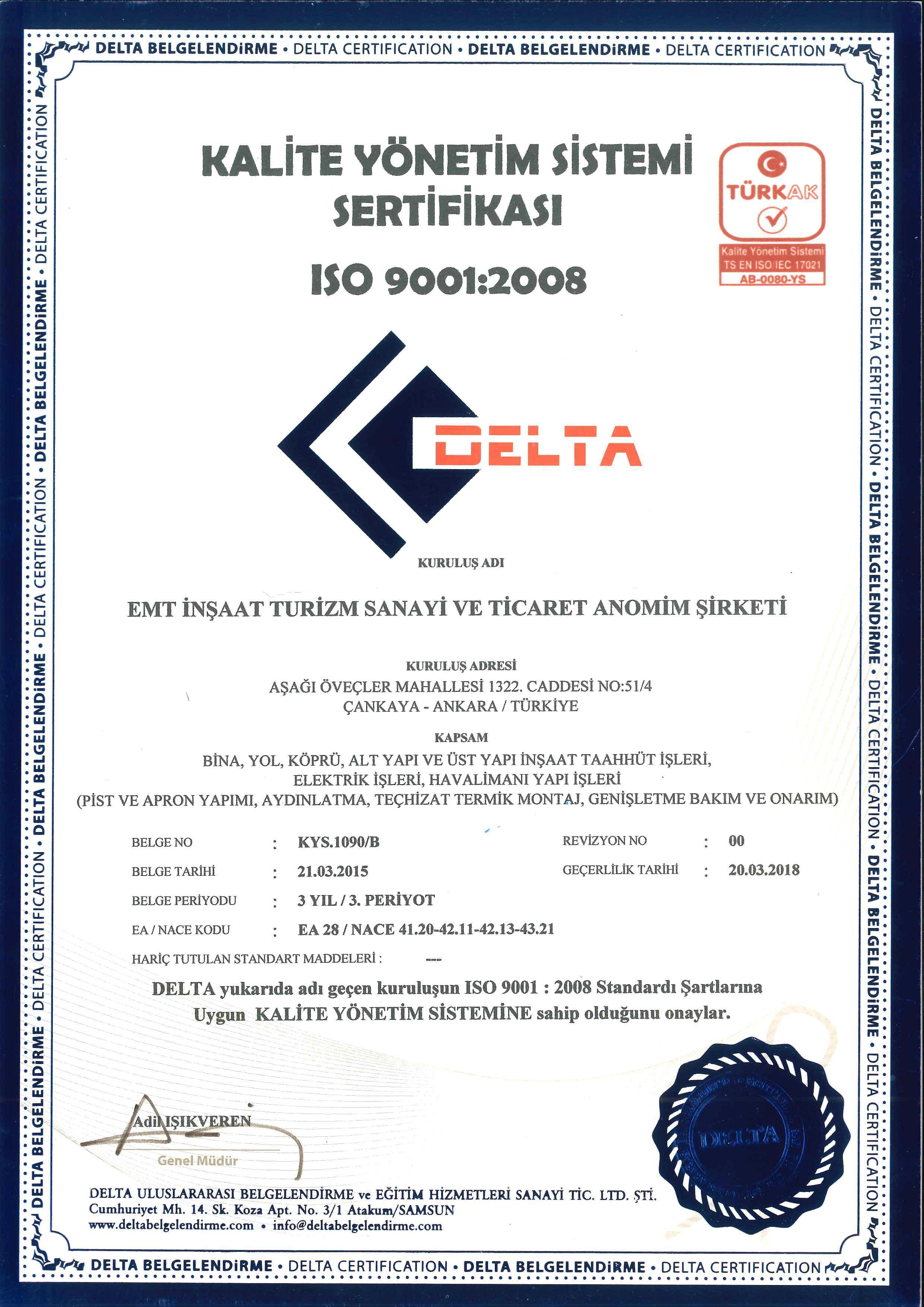KALİTE YÖNETİM SİSTEMİ SERTİFİKASI ISO 9001:2008